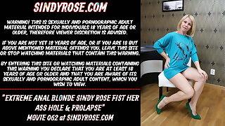Extreme anal blonde Sindy Rose fist her ass hole & rosebutt