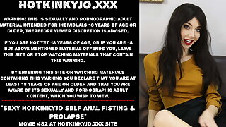 Sexy Hotkinkyjo self anal fisting & prolapse