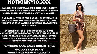 Hotkinkyjo extreme anal balls insertion & blossom on farm
